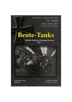 British Tanks in German Service Tankograd 1003 Beute-Panzer Beute-Tanks Vol.1